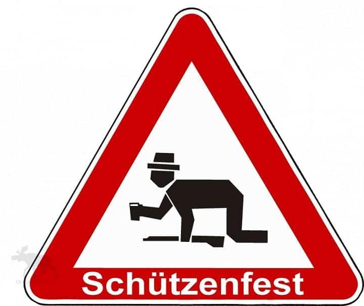 Lustiges Schild - Achtung Schützenfest
